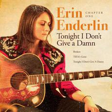Chapter One: Tonight I Don't Give a Damn mp3 Album by Erin Enderlin