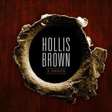 3 Shots mp3 Album by Hollis Brown