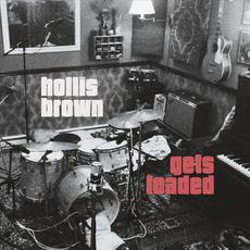Gets Loaded mp3 Album by Hollis Brown