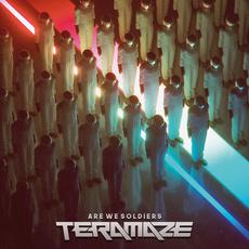 Are We Soldiers mp3 Album by Teramaze