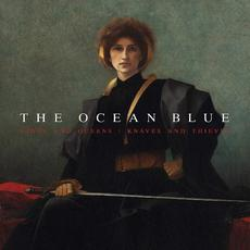 Kings and Queens / Knaves and Thieves mp3 Album by The Ocean Blue