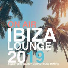 On Air: Ibiza Lounge 2019 mp3 Compilation by Various Artists
