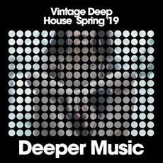 Vintage Deep House Spring '19 mp3 Compilation by Various Artists