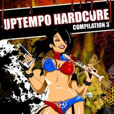 Uptempo Hardcore Compilation 3 mp3 Compilation by Various Artists