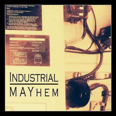 Industrial MAYhem mp3 Compilation by Various Artists
