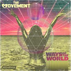 Ways Of The World mp3 Album by The Movement