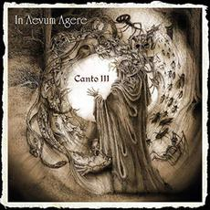 Canto III mp3 Album by In Aevum Agere