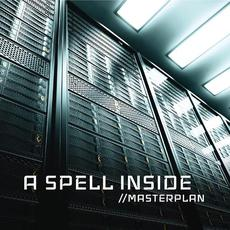 Masterplan mp3 Album by A Spell Inside