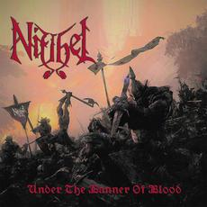 Under the Banner of Blood mp3 Album by Niflhel