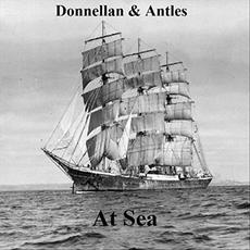 At Sea mp3 Album by Donnellan & Antles