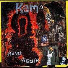 Neva Again mp3 Album by Kam