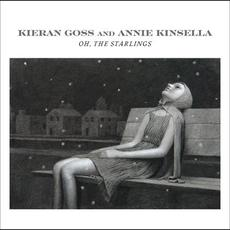 Oh, The Starlings mp3 Album by Kieran Goss and Annie Kinsella