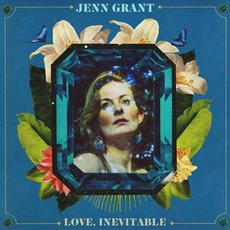 Love, Inevitable mp3 Album by Jenn Grant