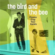 Please Clap Your Hands mp3 Album by The Bird And The Bee