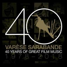Varèse Sarabande: 40 Years of Great Film Music 1978-2018 mp3 Compilation by Various Artists