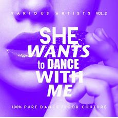 She Wants to Dance With Me, Vol. 2 mp3 Compilation by Various Artists