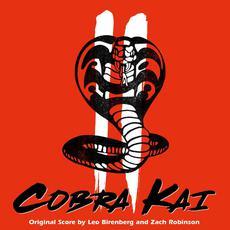 Cobra Kai II (Original Score) mp3 Soundtrack by Zach Robinson & Leo Birenberg