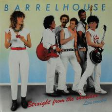 Straight From The Shoulder Live mp3 Live by Barrelhouse
