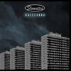 Kalceanna mp3 Album by Slomatics