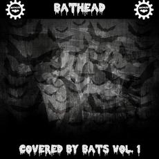 Covered By Bats Vol. 1 mp3 Album by Bathead