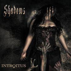 Shadows mp3 Album by Introitus