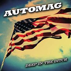 Deep In The Ditch mp3 Album by Automag