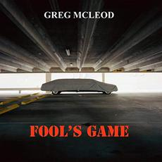 Fool's Game mp3 Album by Greg McLeod