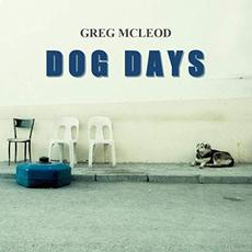 Dog Days mp3 Album by Greg McLeod