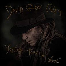 Tattered, Torn And Worn mp3 Album by David Glen Eisley