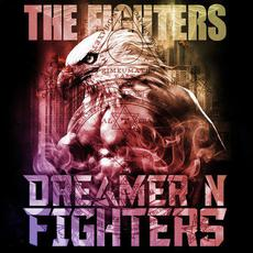 The Fighters mp3 Album by Dreamer N Fighters