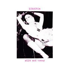 Silk And Honey mp3 Album by Lussuria