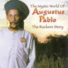 The Mystic World of Augustus Pablo: The Rockers Story mp3 Compilation by Various Artists