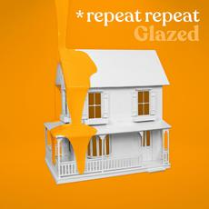 Glazed mp3 Album by *repeat repeat