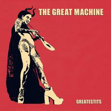 Greatestits mp3 Album by The Great Machine