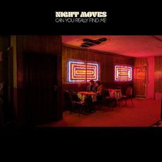 Can You Really Find Me mp3 Album by Night Moves