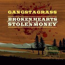 Broken Hearts and Stolen Money mp3 Album by Gangstagrass