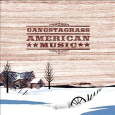 American Music mp3 Album by Gangstagrass