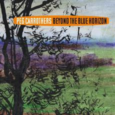 Beyond the Blue Horizon mp3 Album by Peg Carrothers