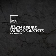 Bach Series mp3 Compilation by Various Artists