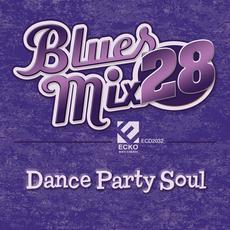 Blues Mix, Vol. 28: Dance Party Soul mp3 Compilation by Various Artists