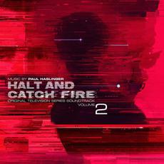 Halt and Catch Fire, Volume 2 (Original Television Series Soundtrack) mp3 Soundtrack by Paul Haslinger