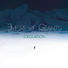 Iceolation mp3 Album by Empire of Giants