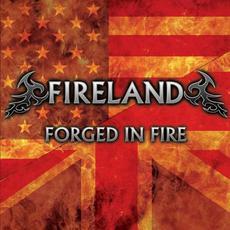 Fireland IV: Forged In Fire mp3 Album by Fireland