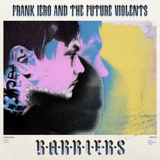 Barriers mp3 Album by Frank Iero and The Future Violents