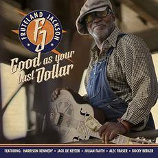 Good As Your Last Dollar mp3 Album by Fruteland Jackson