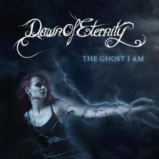 The Ghost I Am mp3 Album by Dawn of Eternity