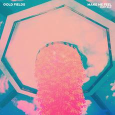 Make Me Feel mp3 Single by Gold Fields