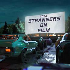 Strangers On Film mp3 Album by Yota