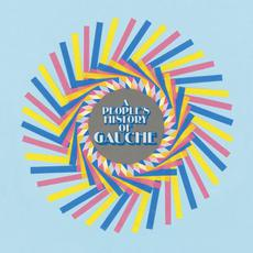 A People's History of Gauche mp3 Album by Gauche