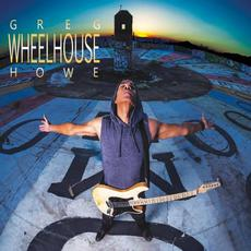 Wheelhouse mp3 Album by Greg Howe